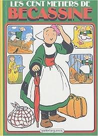 Bécassine, tome 07 : Les cent métiers de Bécassine par  Caumery