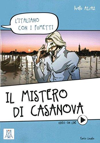 L'italiano con i fumetti: Il mistero di Casanova: l'italiano con i fumetti / Lektüre