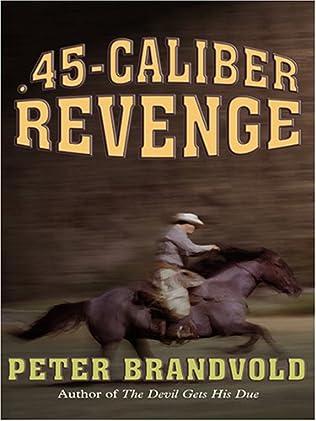book cover of .45-Caliber Revenge