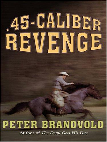 Download .45-caliber Revenge PDF