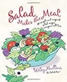 Salad Makes the Meal, Wiley Mullins, 1594868484