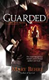 Guarded, Mary Behre, 0425268624