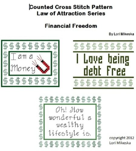 - Law of Attraction Counted Cross Stitch Patterns ~ Financial Freedom