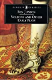 Volpone and Other Early Plays, Ben Jonson, 0140433589