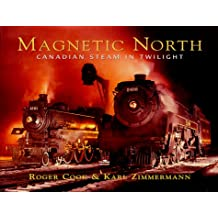 Magnetic North: Canadian Steam in Twilight