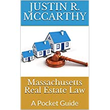 Massachusetts Real Estate Law: A Pocket Guide
