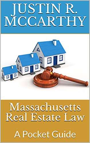 (Massachusetts Real Estate Law: A Pocket Guide)