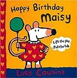 Happy Birthday, Maisy, Lucy Cousins, 0763605778