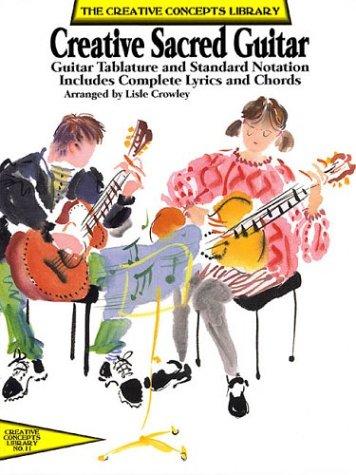 Download Creative Sacred Guitar: Guitar Tablature and Standard Notations ebook