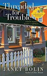 Threaded for Trouble (A Threadville Mystery Book 2)