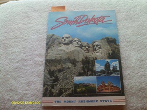South Dakota - The Mount Rushmore State - Souvenir Guide