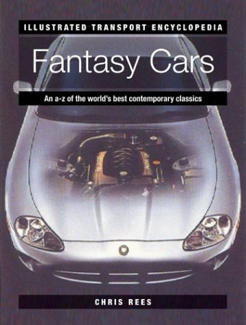 Fantasy Cars (Illustrated Transport Encyclopedia) pdf