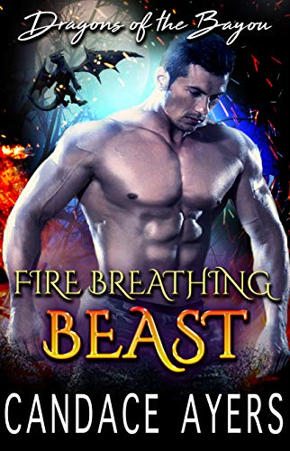 Genuine Military New Issue - Fire Breathing Beast (Dragons of the Bayou Book 1)