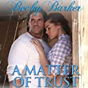A Matter of Trust Audiobook by Becky Barker Narrated by Alexandra Haag