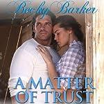 A Matter of Trust | Becky Barker
