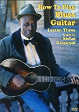 How to Play Blues Guitar Lesson Three (2006)