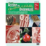 Accent on Christmas and Holiday Ensembles: B-flat Tenor Saxophone