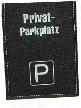 Edle Parkscheiben H/ülle aus Filz schwarz mit Motiv Privatparkplatz Der Hingucker in Ihrem Auto