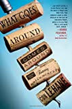 img - for What Goes Around Comes Around: A Mystery Novel Featuring Bartender Brian McNulty book / textbook / text book