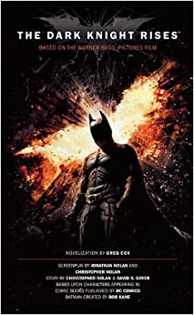 Book The Dark Knight Rises: The Official Novelization (Movie Tie-In Edition)