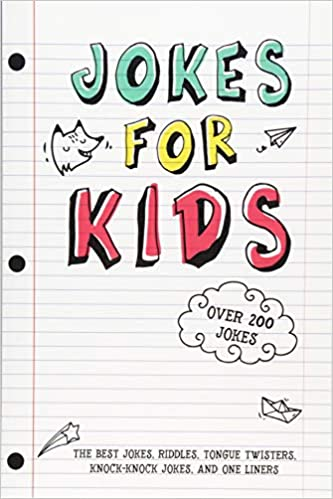 Image of: Evil Jokes For Kids The Best Jokes Riddles Tongue Twisters Knockknock Jokes And One Liners For Kids Kids Joke Books Ages 79 812 Paperback April 16 Barnes Noble Amazoncom Jokes For Kids The Best Jokes Riddles Tongue Twisters