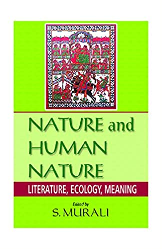 Buy Nature And Human Nature Literature Ecology Meaning Book