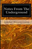 Notes from the Underground, Fyodor Dostoyevsky, 1496047885