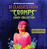 61 Classics From The Cramps Crazy Collection