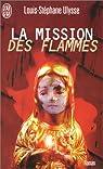 La mission des flammes par Ulysse