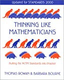 img - for Thinking Like Mathematicians: Putting the NCTM Standards into Practice: Updated for Standards 2000 book / textbook / text book