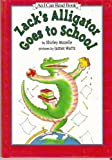 Zack's Alligator Goes to School, Shirley Mozelle, 0060228881