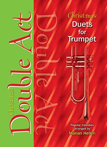 Christmas Duets for Trumpet Double Act für 2 Trompeten - Spielbuch
