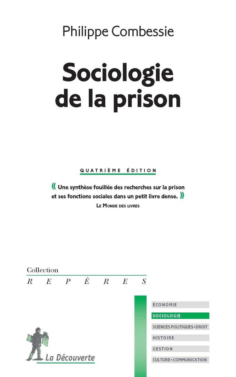 sociologie de la prison reperes t 318
