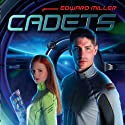 Cadets Audiobook by Edward Miller Narrated by  Sci-Fi Publishing, Joe Bronzi, Lindsay Gelfland