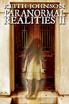 Paranormal Realities II by [Johnson, Keith]