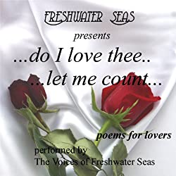 Do I Love Thee...Let Me Count...Poems for Lovers