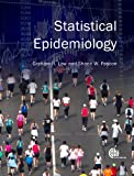 Statistical Epidemiology, Graham R. Law and Shane Pascoe, 1845937961