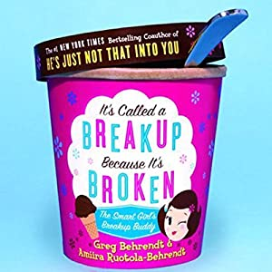 It's Called a Breakup Because It's Broken Audiobook