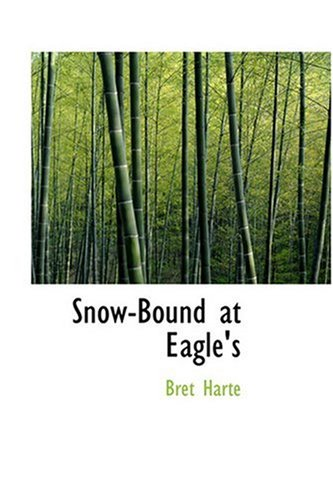 Snow-Bound at Eagle's ebook