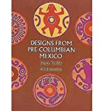 img - for [(Designs from Pre-Columbian Mexico )] [Author: Jorge Enciso] [Apr-1972] book / textbook / text book