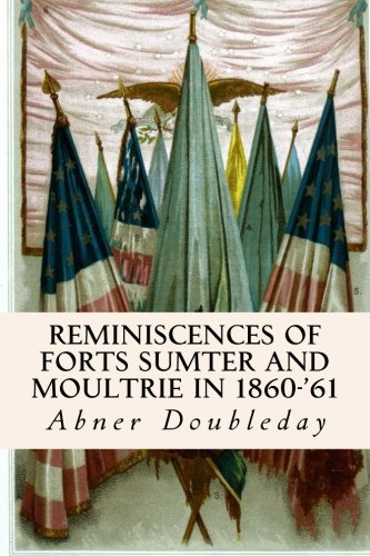Reminiscences of Forts Sumter and Moultrie in 1860-'61 pdf