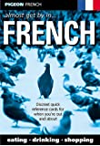 Pigeon French: Almost Get by in French (Almost Get By in)