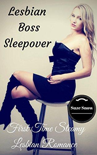 Lesbian Boss Sleepover: First Time Steamy Lesbian Romance