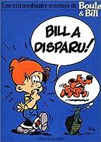 UNE EXTRAORDINAIRE AVENTURE DE BOULE ET BILL.