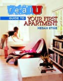 Real U Guide to Your First Apartment, Megan Stine, 097441591X