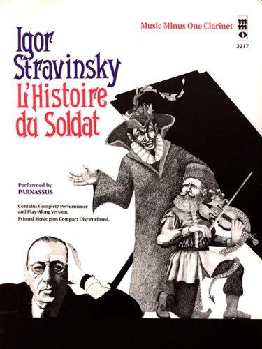 Igor Stravinsky - L'histoire du Soldat: Music Minus One Clarinet