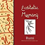 Ecstatic Memory: A Glimpse of Rumi | David Christopher Lane