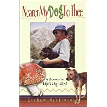 Nearer My Dog To Thee: A Summer In Baja's Sky Island
