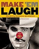 Make 'Em Laugh, Laurence Maslon and Michael Kantor, 0446505315