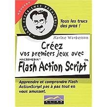 Creez premiers jeux avec flash action script